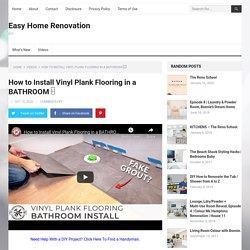 How to Install Vinyl Plank Flooring in a BATHROOM □