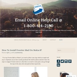 How To Install Frontier Mail On Nokia 8? – Email Online Help Call @ 1-800-414-2180