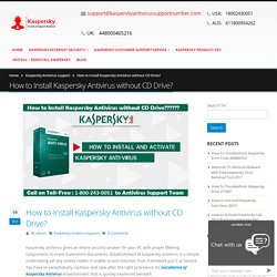 How To Install Kaspersky Antivirus Without Cd Drive