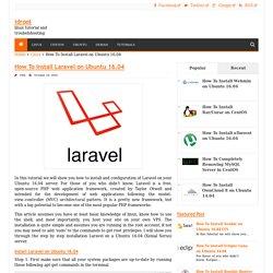 How To Install Laravel on Ubuntu 16.04 - idroot