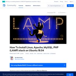 How To Install Linux, Apache, MySQL, PHP (LAMP) stack on Ubuntu 18.04