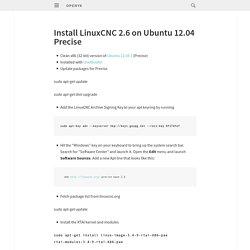 Install LinuxCNC 2.6 on Ubuntu 12.04 Precise
