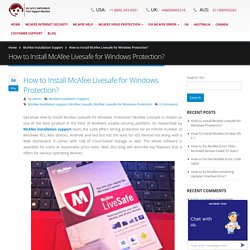 How to Install McAfee Livesafe for Windows