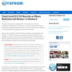 [Guide] Install OS X 10.9 Mavericks on VMware Workstation with Windows 7 or Windows 8