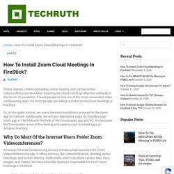 How To Install Zoom Cloud Meetings In FireStick?