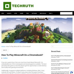 How To Install & Play Minecraft On A Chromebook? (2021)