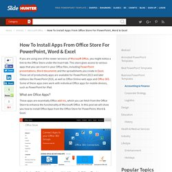 How To Install Apps From Office Store For PowerPoint, Word & Excel