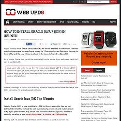 How To Install Oracle Java 7 (JDK) In Ubuntu