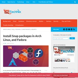 Install Snap packages in Arch Linux, and Fedora - OSTechNix