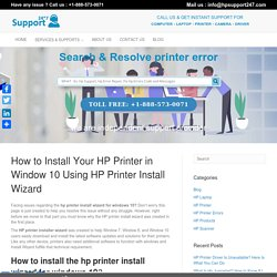How To Download & Install HP Printer Wizard For Windows