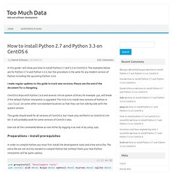 How to install Python 2.7 and Python 3.3 on CentOS 6