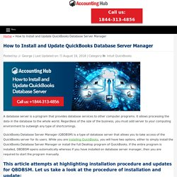 Install and Update QuickBooks Database Server Manager: +1844-313-4856