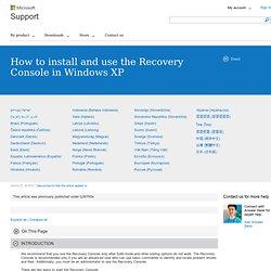 Comment faire pour installer et utiliser la console de récupération dans WindowsXP