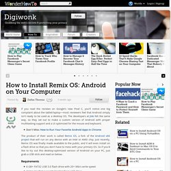 How to Install Remix OS: Android on Your Computer