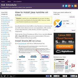 How to install Java runtime on Linux - Ask Xmodulo