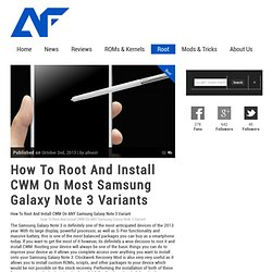 How To Root And Install CWM On Most Samsung Galaxy Note 3 Variants
