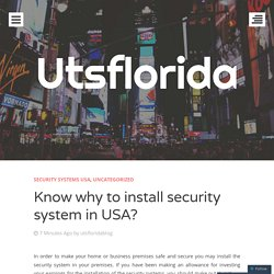 Know why to install security system in USA?
