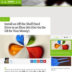 How to Install an Off-the-Shelf Hard Drive in an Xbox 360 (Get 10x the GB for Your Money)