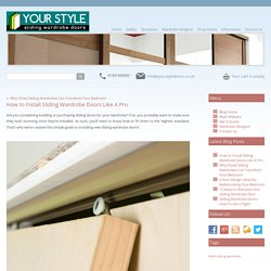 How to Install Sliding Wardrobe Doors Like A Pro