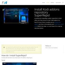 Install SuperRepo - Worlds largest Kodi addons repository