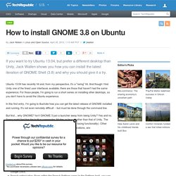 How to install GNOME 3.8 on Ubuntu