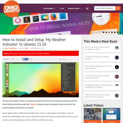 How to Install and Setup 'My Weather Indicator' in Ubuntu 14.10