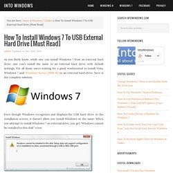 How To Install Windows 7 On USB Flash Drive or External Hard Drive