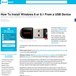How To Install Windows 8 or 8.1 From a USB Device