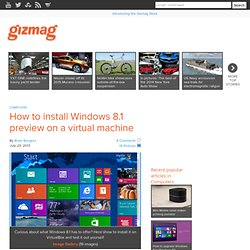 How to install Windows 8.1 preview on a virtual machine