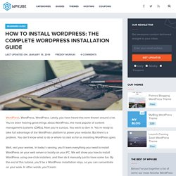 How to Install WordPress: Step by Step WordPress Installation Guide