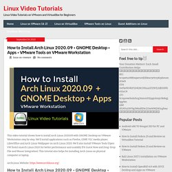 How to Install Arch Linux 2020.09 + GNOME Desktop + Apps + VMware Tools on VMware Workstation - SysAdmin