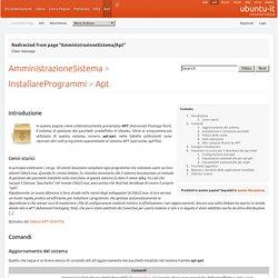 AmministrazioneSistema/InstallareProgrammi/Apt