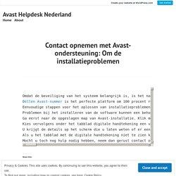 Contact opnemen met Avast-ondersteuning: Om de installatieproblemen – Avast Helpdesk Nederland