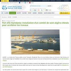 Port d'El Hamdania: installation d'un comité de suivi algéro-chinois pour accélérer les travaux