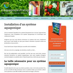 Installation d'un système aquaponique - L'Aquaponie Pratique