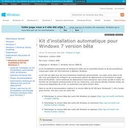 Kit d'installation automatique pour Windows 7 version bêta