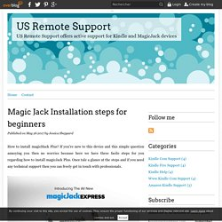 Magic Jack Installation steps for beginners - US Remote Support