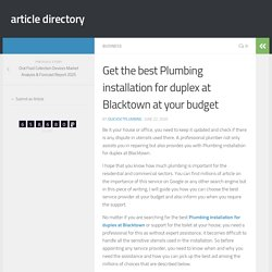 Get the best Plumbing installation for duplex at Blacktown at your budget