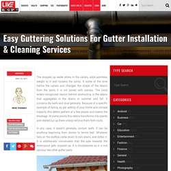 Gutter Installation & Cleaning Services - LIVE BLOG SPOT