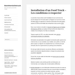 Installation d'un Food Truck - Les conditions à respecter