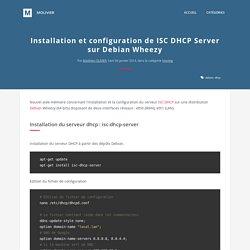 Installation et configuration de ISC DHCP Server sur Debian Wheezy - molivier