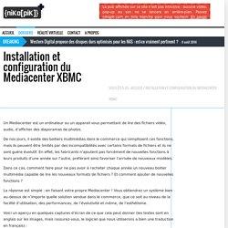 Installation et configuration du Mediacenter XBMC