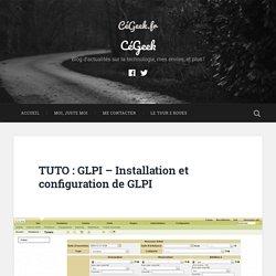 TUTO : GLPI - Installation et configuration de GLPI