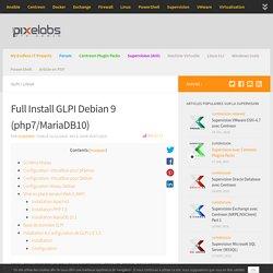 Installation et configuration GLPI Debian 9 (php7,MariaDB10)