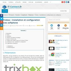 Trixbox : Installation et configuration avec softphone