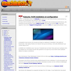 Kubuntu 14.04 installation et configuration