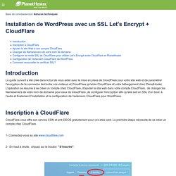 Installation de WordPress avec un SSL Let's Encrypt + CloudFlare - Base de connaissances