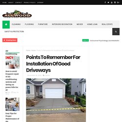 Points To Remember For Installation Of Good Driveways