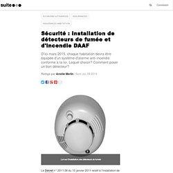 Sécurité : installation de détecteurs de fumée et d'incendie DAAF