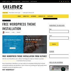 Free WordPress Theme Installation